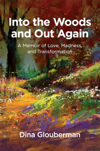 The front cover of the book 'Into the Woods and Out Again'