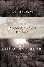Image of Jay Ramsay, The Dangerous Book